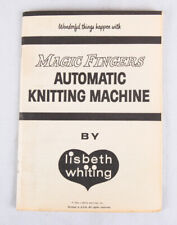 RARE Magic Fingers Automatic Knitting Machine Instructions by Lisbeth Whiting