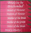 Hot Pink - Hens Night Wedding Bridal Bride to Be Bride Bridesmaid Sashes More