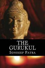 NEW The Gurukul: Ignite  The Avatar In You (TWO) (Volume 1) by Mr Sondeep Patra