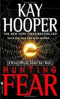 Hunting Fear: A Bishop/Special Crimes Unit Novel by Kay Hooper