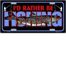 Rather Be Fishing Novelty License Plate