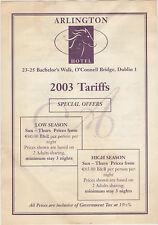 THE ARLINGTON HOTEL BACHELORS WALK O'CONNELL BRIDGE DUBLIN 2003 TARIFFS SHEET