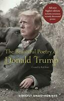 The Beautiful Poetry of Donald Trump by Sears, Rob 1786894726 The Cheap Fast