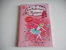 BIBLIOTHEUE ROSE - LES BALLERINES MAGIQUES. LE SORTILAGE DES MERS N°10