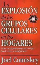 USED (GD) Explosión de los grupos celulares en los hogares (Spanish Edition)
