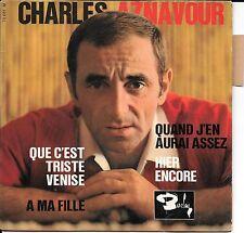 EP 4 TITRES--CHARLES AZNAVOUR--QUE C'EST TRISTE VENISE