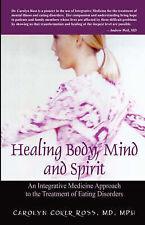 Healing Body, Mind and Spirit: An Integrative Medicine Approach to the Treatmen