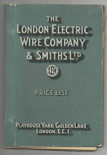 """ THE LONDON ELECTRIC WIRE COMPANY & SMITHS LTD ""  1922-24 PRICE LIST."