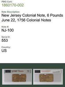 New Jersey Colonial Note Fr#NJ-100 June 22, 1756 £6 PMG NC *Only 625 Printed*