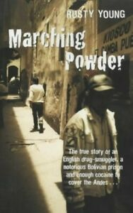 Marching Powder: The Story of an English Drug-Smugg... by Young, Rusty Paperback