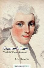 Garrow's Law: The BBC Drama Revisited (Paperback or Softback)