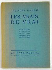 ÉO 1928 Les Vrais de Vrai Francis CARCO Illustré Pierre FALKÉ 1/80 ex. Hollande