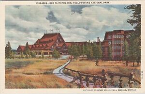 Linen postcard, OLD Faithful Inn, Yellowstone National Park