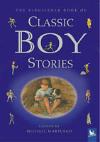 The Kingfisher Book of Classic Boy Stories, , Very Good Book