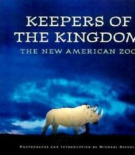 Keepers of the Kingdom: The New American Zoo-ExLibrary