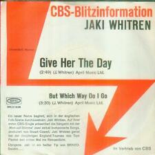"""7"""" Jaki Whitren/Give Her The Day (CBS Blitzinformation)"""