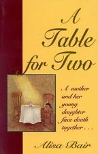 A Table for Two: A mother and her young daughter face death together-ExLibrary
