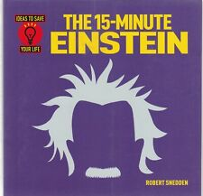 The 15-Minute Einstein (Ideas to Save Your Life) Paperback Book 9781784285371