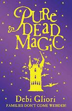 Pure Dead Magic by Debi Gliori (Paperback, 2002)