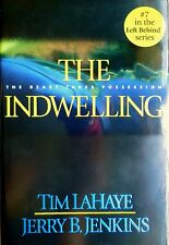 The Indwelling ~ The Beast Takes Possession, LEFT BEHIND series #7 HB AntiChrist