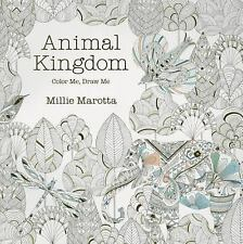 Animal Kingdom: Color Me, Draw Me (A Millie Marotta Adult Coloring Book)