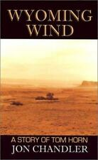 Wyoming Wind: A Story of Tom Horn (Five Star First Edition Western)