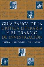 Guia b�sica de la critica literaria y el trabajo de investigacion