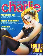 MENSUEL CHARLIE N° 25 EROTIC-SHOW / LAUZIER / RISKY BUSINESS AVRIL 1984 TBE