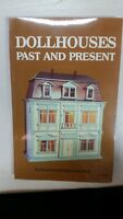 1980 Dollhouses Past and Present book by Donald & Helen Mitchell