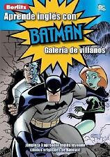 Aprende Ingles Con Batman: Galeria de Villanos (Aprende Ingles Con... Learn Engl