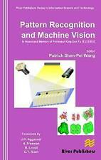 Pattern Recognition and Machine Vision: In Honor and Memory of Late Prof. King-S