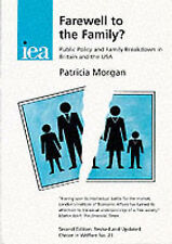 Farewell to the Family?: Public Policy and Family Breakdown in Britain and the