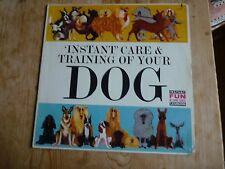 Instant Care & Training of Your Dog vinyl LP US press Derry Harvey EXmin/VG