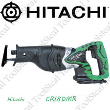 Hitachi CR18DMR 18 Volt Cordless Reciprocating Saw NEW w/Full Warranty