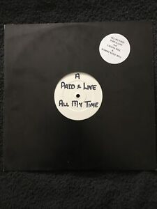 Paid & Live ft. Lauryn Hill & Robert Kool Bell - All My Time 4 Track 12'' PROMO