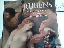 Rubens, la Galerie Médicis au Palais du Luxembourg  J. THuillier  Robert Laffont