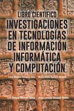 Libro Cientifico: Investigaciones En Tecnologias de Informacion Informatica y Co