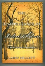 The Disappearance of Sherlock Holmes by Larry Millett 1st ed