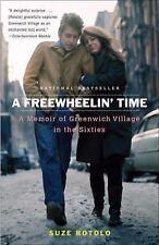 A Freewheelin' Time: A Memoir of Greenwich Village in the Sixties by Rotolo, Su