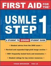 First Aid for the USMLE Step 1 by Tao T. Le, Vikas Bhushan, Rohit Chandwani and