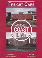 ATLANTIC COAST LINE Freight Cars: Rolling stock used on ACL -- (NEW BOOK)