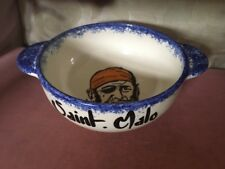 French St Malo Art Pottery Bowl Decorated With A Pirate Marked CB St-Gilles.85