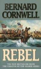 Rebel (The Starbuck Chronicles) by Cornwell, Bernard