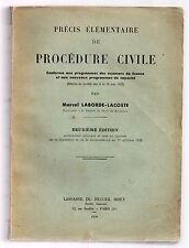 DROIT MARCEL LABORDE-LACOSTE PRECIS ELEMENTAIRE DE PROCEDURE CIVILE 1939