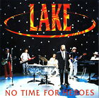 LAKE - No Time For Heroes 1984 CD IMPORT RARISSIMO