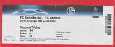 Orig.Ticket  Champions League 2007/08   FC SCHALKE 04 - FC CHELSEA  !!  SELTEN