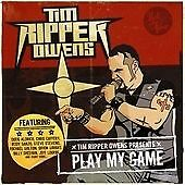 "Tim ""Ripper"" Owens - Play My Game (2009)  CD  NEW/SEALED  SPEEDYPOST"