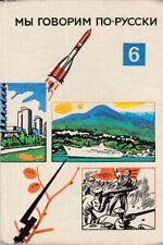 Wir sprechen russisch 6. Teil, DDR-Lehrbuch, Volk u. Wissen Berlin 1977