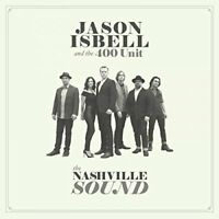 Jason Isbell and The 400 Unit - The Nashville Sound [CD]