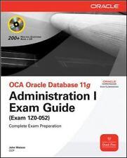 OCA Oracle Database 11G : Administration I Exam Guide (Exam 1Z0-052)